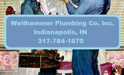 Weilhammer Plumbing Company 317-784-1870